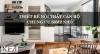Thiết kế nội thất chung cư nhỏ 50m2 sáng tạo