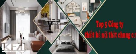 Top 5 công ty thiết kế nội thất chung cư đẹp ở Việt Nam
